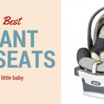 The Best Infant Car Seat in 2016 for Your Little Baby